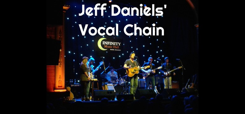 Jeff Daniels vocal chain